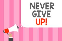 Conceptual hand writing showing Never Give Up. Business photo showcasing Keep trying until you succeed follow your dreams goals Ma. N holding megaphone vector illustration