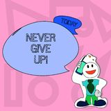 Conceptual hand writing showing Never Give Up. Business photo text Be persistent motivate yourself succeed never look. Conceptual hand writing showing Never Give stock illustration