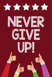 Conceptual hand writing showing Never Give Up. Business photo text Keep trying until you succeed follow your dreams goals Men wome. N hands thumbs up approval vector illustration