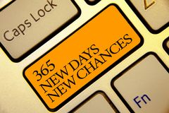 Conceptual hand writing showing 365 New Days New Chances. Business photo text Starting another year Calendar Opportunities Golden. Grey computer keyboard with royalty free stock photography