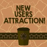 Conceptual hand writing showing New Users Attraction. Business photo text Something that makes showing want for a. Particular thing 3D Coffee To Go Cup with Lid vector illustration