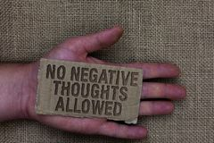 Conceptual hand writing showing No Negative Thoughts Allowed. Business photo text Always positive motivated inspired good vibes Ca. Rdboard with marked some royalty free stock images