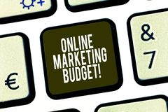 Conceptual hand writing showing Online Marketing Budget. Business photo showcasing cost that will be required to promote. Products Keyboard key Intention to stock illustration