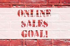 Conceptual hand writing showing Online Sales Goal. Business photo text working backward from your company annual revenue. Target Brick Wall art like Graffiti royalty free stock photos