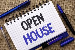 Conceptual hand writing showing Open House. Business photo showcasing Home Property Residential Interior Exterior Building Apartme. Nt written Notebook Book jute stock image