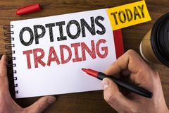 Conceptual hand writing showing Options Trading. Business photo text Options trading investment commodities stock market analysis. Written by Man Notepad Stock Images