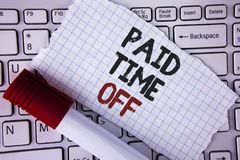 Conceptual hand writing showing Paid Time Off. Business photo text vacation with full payment take vacation Resting Healing writte. N Tear Notebook paper placed royalty free stock photos