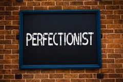 Conceptual hand writing showing Perfectionist. Business photo showcasing Person who wants everything to be perfect Highest standar royalty free stock photography