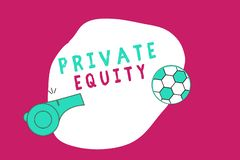 Conceptual hand writing showing Private Equity. Business photo showcasing Capital that is not listed on a public exchange Investme. Nts royalty free illustration