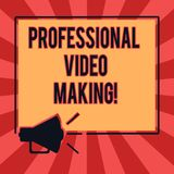 Conceptual hand writing showing Professional Video Making. Business photo text Filmmaking Images digitally recorded by an expert royalty free illustration