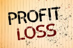 Conceptual hand writing showing Profit Loss. Business photos showcasing Financial year end account contains total revenues and exp. Conceptual hand writing royalty free stock photo