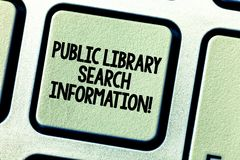 Conceptual hand writing showing Public Library Search Information. Business photo showcasing Researching project stock photos