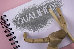 Conceptual hand writing showing Qualified Motivational Call. Business photo showcasing Certified to perform a job Competent Experi. Enced written Notepad plain Royalty Free Stock Images