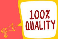 Conceptual hand writing showing 100 Quality. Business photo text Guaranteed pure and no harmful chemicals Top Excellence Megaphone. Loudspeaker speech bubble royalty free illustration