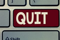 Conceptual hand writing showing Quit. Business photo showcasing Resigning from a job Discontinue the action Stop the. Activity royalty free stock image