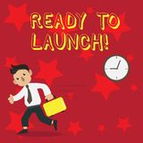Conceptual hand writing showing Ready To Launch. Business photo showcasing set something in motion to start it or. Conceptual hand writing showing Ready To royalty free illustration