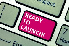 Conceptual hand writing showing Ready To Launch. Business photo text Prepared to start promote new product software. Application Keyboard key Intention to royalty free stock photography