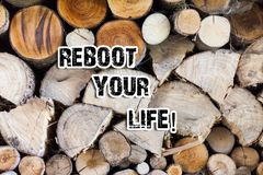 Conceptual hand writing showing Reboot Your Life. Business photo text start new career meet new showing go strange. Conceptual hand writing showing Reboot Your royalty free stock photos