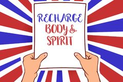 Conceptual hand writing showing Recharge BodyandSpirit. Business photo showcasing fill your energy through relaxation and having f. Un White paper handwritten Royalty Free Stock Image