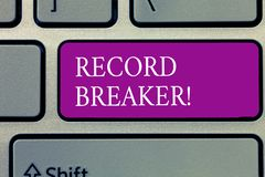 Conceptual hand writing showing Record Breaker. Business photo text someone or something that beats previous best result.  stock image