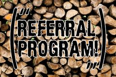 Conceptual hand writing showing Referral Program. Business photo text internal recruitment method employed by. Conceptual hand writing showing Referral Program royalty free stock photography