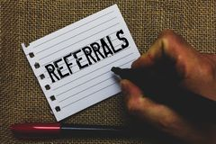 Conceptual hand writing showing Referrals. Business photo showcasing Act of referring someone or something for consultation review. Marker pen inspiration nice stock photos