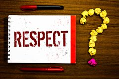 Conceptual hand writing showing Respect. Business photo text Feeling of deep admiration for someone or something Appreciation Mark. Er notepad nice art ask stock photo
