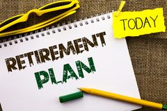 Conceptual hand writing showing Retirement Plan. Business photo showcasing Savings Investments that provide incomes for retired wo. Rkers written Notebooke Book Stock Images