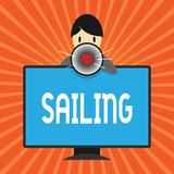 Conceptual hand writing showing Sailing. Business photo showcasing Action of sail in ship or boat Sport Travel Nautical royalty free illustration