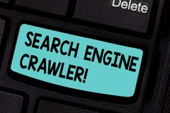 Conceptual hand writing showing Search Engine Crawler. Business photo showcasing program or automated script that. Browses the web Keyboard key Intention to stock photography