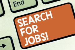 Conceptual hand writing showing Search For Jobs. Business photo showcasing Unemployed looking for new opportunities. Headhunting Keyboard key Intention to stock photos