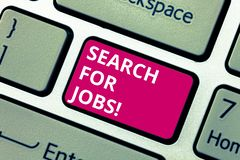 Conceptual hand writing showing Search For Jobs. Business photo text Unemployed looking for new opportunities. Headhunting Keyboard key Intention to create royalty free stock photo