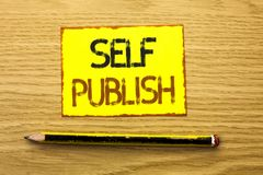 Conceptual hand writing showing Self Publish. Business photo showcasing Publication Write Journalism Manuscript Article Facts writ. Ten Yellow Sticky Note wooden Stock Images