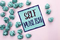 Conceptual hand writing showing Self Publish. Business photo text Publication Write Journalism Manuscript Article Facts written on. Conceptual hand writing Royalty Free Stock Photos