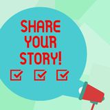 Conceptual hand writing showing Share Your Story. Business photo text Experience Nostalgia Memory Personal Round Speech Bubble. Conceptual hand writing showing stock illustration