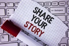 Conceptual hand writing showing Share Your Story. Business photo text Tell personal experiences talk about yourself Storytelling w. Ritten Tear Notebook paper Stock Image