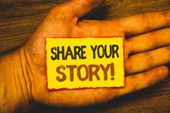 Conceptual hand writing showing Share Your Story Motivational Call. Business photo showcasing Experience Nostalgia Memory Personal. Text Words written yellow Royalty Free Stock Photography