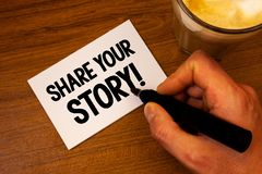 Conceptual hand writing showing Share Your Story Motivational Call. Business photo text Experience Nostalgia Memory Personal Text. White paper hand black marker Stock Photo