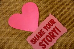 Conceptual hand writing showing Share Your Story Motivational Call. Business photo text Experience Nostalgia Memory Personal Text. Pink torn paper note heart Stock Image