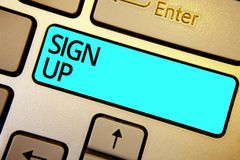 Conceptual hand writing showing Sign Up. Business photo showcasing use your information to register in website team college or blo. G Keyboard blue key Intention stock image