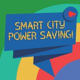 Conceptual hand writing showing Smart City Power Saving. Business photo text Connected technological cities electricity. Savings Folded 3D Ribbon Sash Speech royalty free illustration