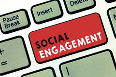 Conceptual hand writing showing Social Engagement. Business photo text Degree of engagement in an online community or. Society stock photos