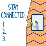 Conceptual hand writing showing Stay Connected. Business photo text To keep communicating on each other To retain in. Conceptual hand writing showing Stay vector illustration