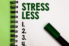 Conceptual hand writing showing Stress Less. Business photo showcasing Stay away from problems Go out Unwind Meditate Indulge Ones. Elf Marker over notebook royalty free stock photography