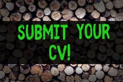 Conceptual hand writing showing Submit Your Cv. Business photo showcasing Looking for a job Recruitment send us resume. To apply Wooden background vintage wood royalty free stock images
