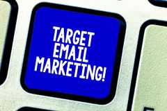 Conceptual hand writing showing Target Email Marketing. Business photo showcasing advertisement is sent to a target list. Of recipients Keyboard key Intention vector illustration
