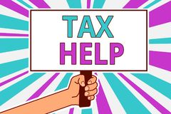 Conceptual hand writing showing Tax Help. Business photo showcasing Assistance from the compulsory contribution to the state reven. Ue Man hold board idea vector illustration