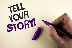 Conceptual hand writing showing Tell Your Story Motivational Call. Business photo showcasing Share your experience motivate world. Written by Man plain royalty free stock image