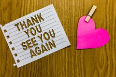 Conceptual hand writing showing Thank You See You Again. Business photo showcasing Appreciation Gratitude Thanks I will. Be back soon Yellow woody deck word stock image