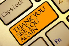 Conceptual hand writing showing Thank You See You Again. Business photo text Appreciation Gratitude Thanks I will be back soon Gol. Den grey computer keyboard royalty free stock photos